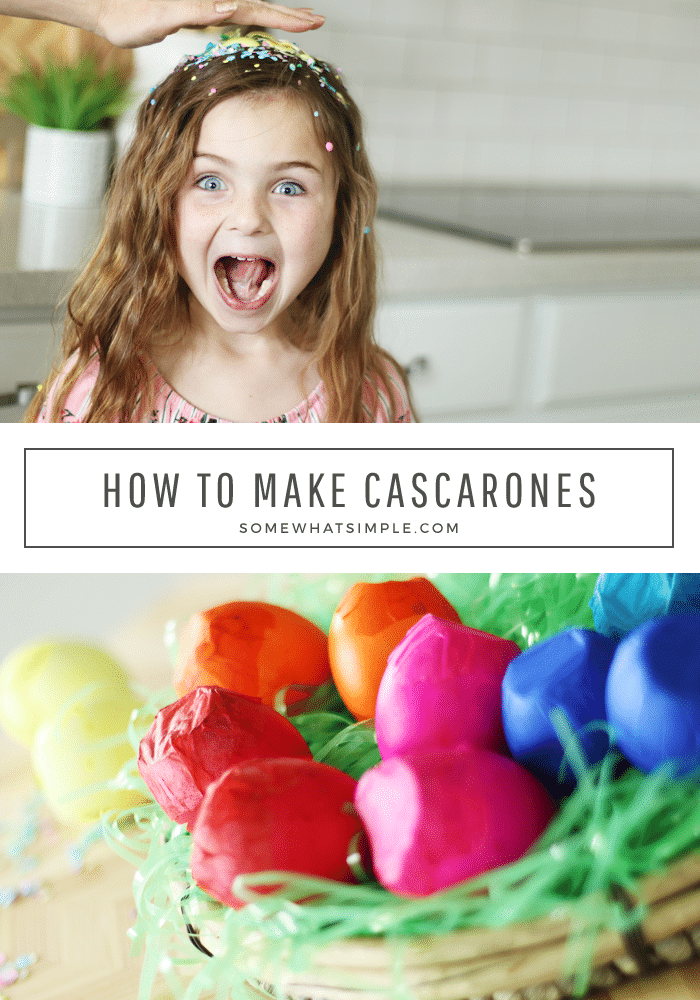 the top half of the image is a hand smashing a yellow cascarone on the head of a cute little girl and confetti is all over her head. Her mouth is open and she has a surprised look on her face. The bottom half of the image is a basket filled with different colored cascarones eggs. The two images are separated by a white box with the words how to make cascarones written inside.
