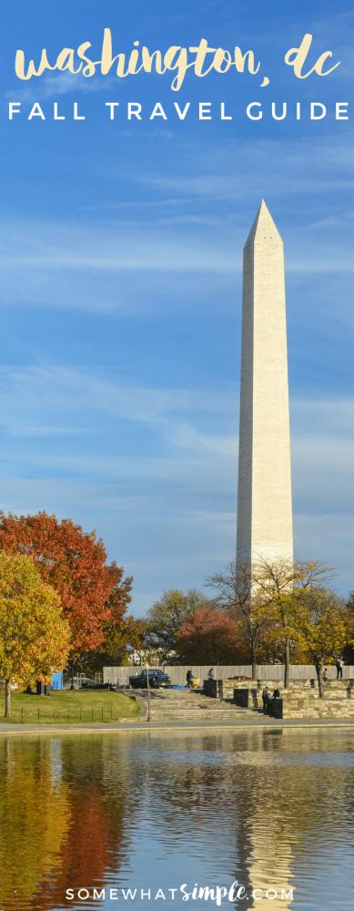 Washington DC Fall Travel Guide