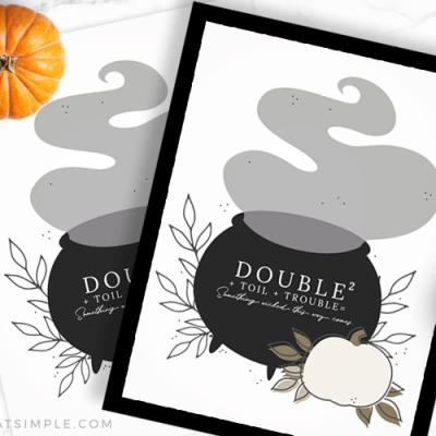double double toil and trouble halloween printables